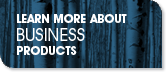 Learn more about BUSINESS products